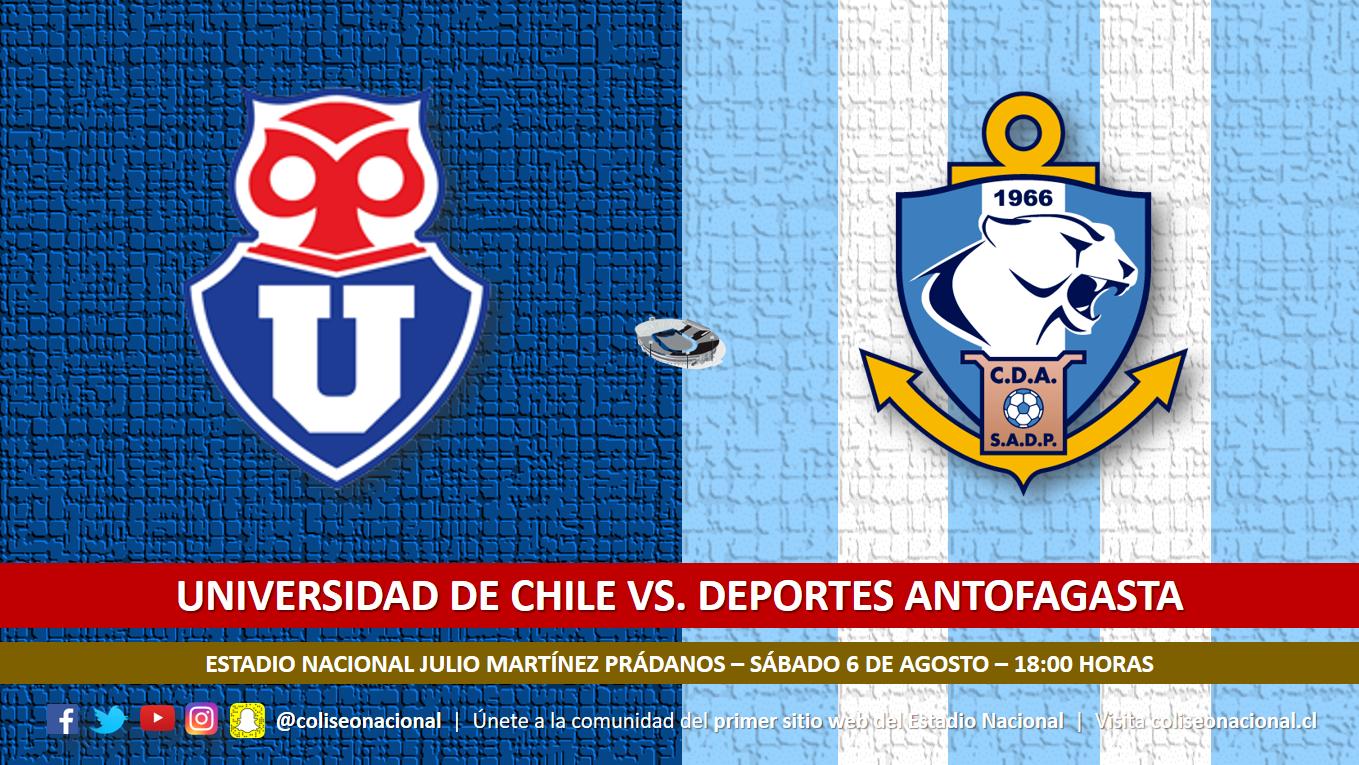 U. de Chile vs. Deportes Antofagasta.